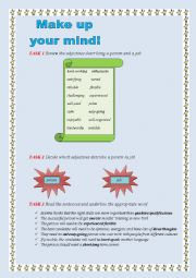 English Worksheet: Make up your mind!