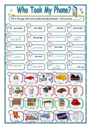 English Worksheet: Who took my phone?--Prepositions (in ,on,under, between, behind) + verb forms
