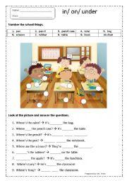 English Worksheet: IN/ ON/ UNDER & SCHOOL THINGS WORKSHEET