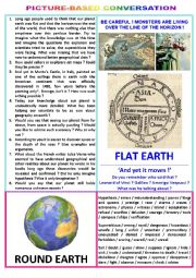 English Worksheet: Picture-based conversation : topic 60 - flat earth vs round earth