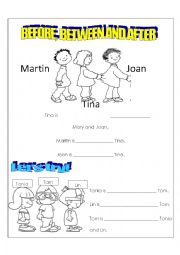 English Worksheet: BEFORE, BETWEEN AND AFTER