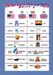 English Worksheet: AMERICAN vs BRITISH ENGLISH