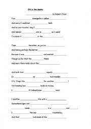 English Worksheet: Fill in the blanks: The Road Not Taken