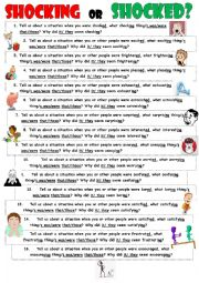 English Worksheet: Shocking or Shocked? -ING or -ED? Let´s talk about your pleasant ot unpleasant life situations.