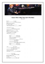 English Worksheet: I guess that�s why they call it the blues by Elton John