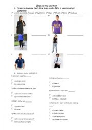 English Worksheet: What are you wearing ? Listening comprehension exercise