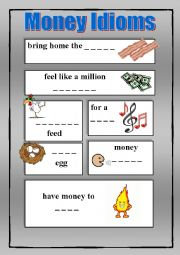 Money Idioms - Exercises + KEY / fully editable