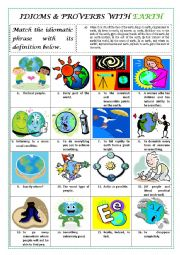 English Worksheet: IDIOMS & PROVERBS with the EARTH (plus key)