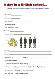 English Worksheet: A day in British School : worksheet + vid�o link