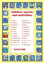 Outdoor sports and activities