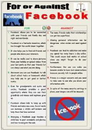 English Worksheet: For or against FACEBOOK (Debating)