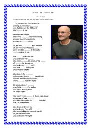 English Worksheet: PHIL COLLINS, JESUS HE KNOWS ME.