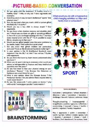 English Worksheet: Picture-based conversation : topic 20 - sport vs brainstorming