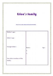 English Worksheet: Erica�s family: listening activity A1 link to audio included.