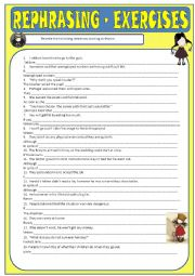 English Worksheet: Rephrasing - Mixed (Key included)