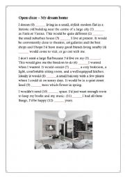 English Worksheet: My dream home cloze