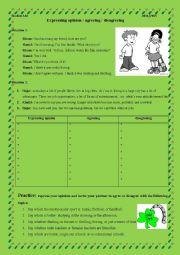English Worksheet: expressing opinion/agreeing/disagreeing worksheet