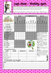 English Worksheet: LOGIC GAME (63RD) - WEDDING AGAIN * WITH KEY