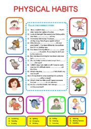 English Worksheet: Physical habits