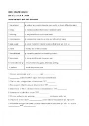 English Worksheet: BBC 6 MINUTE ENGLISH - AIR POLLUTION IN CHINA (key included)