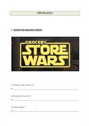English Worksheet: Presentation of a 5 minutes film :Grocery Store Wars, a parody of Star Wars Part 1
