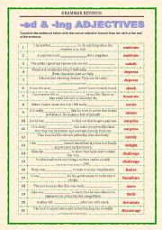 English Worksheet: GRAMMAR REVISION - ED and ING ADJECTIVES revision 2