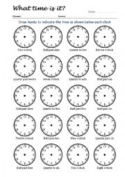 English Worksheet: What Time Is It? Drawing Clock Hands 1/4
