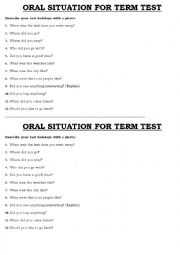 English Worksheet: DIALOGUE SITUATIONS FOR ORAL EXAM-----LAST HOLIDAYS
