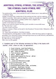 English Worksheet: Another, other, others, the other, the others, each other, one another, else
