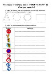 English Worksheet: Road signs and modal auxiliairies