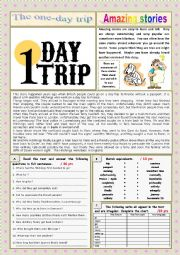 English Worksheet: AMAZING STORIES The one-day trip (Easy Reader + Voca and Ex + KEY) 7/…