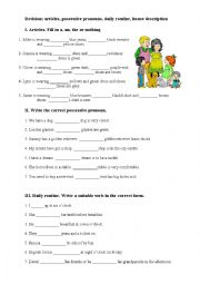 Revision - articles, possessive pronouns, daily routine, house description