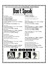 English Worksheet: Present Simple & Present Continuous - Song: ´Don´t Speak´ by No Doubt
