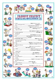 English Worksheet: PRESENT PERFECT SIMPLE & CONTINUOUS (2)