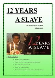 English Worksheet: 12 YEARS A SLAVE listening activities 1 (9 pages keys included)