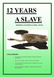 English Worksheet: 12 YEARS A SLAVE Listening Activities 3 (10 pages + keys included)