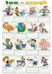 English Worksheet: Too - Enough 2