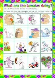 English worksheet: WHAT ARE THE BUNNIES DOING