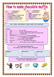 English Worksheet: HOW TO MAKE  CHOCOLATE MUFFIN / Recipe