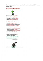 English Worksheet: OUR TEACHER�S NOT A ZOMBIE (a poem+  a grammar task)