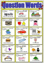 English Worksheet: QUESTION WORDS: WHAT � WHERE � WHEN � WHICH � WHO � WHY � HOW � HOW MUCH � HOW MANY / KEY INCLUDED
