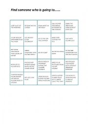 English Worksheet: Find someone who IS GOING TO bingo game
