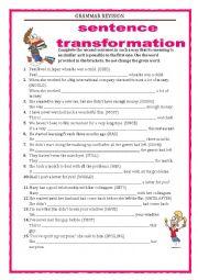 English Worksheet: GRAMMAR REVISION - SENTENCE TRANSFORMATION part 1 with key
