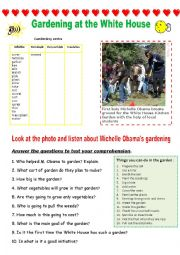 English Worksheet: Listening Michelle OBAMA  GARDENING at the WHITE HOUSE (funny listening)