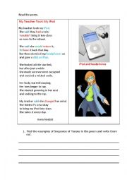 English Worksheet:  MY TEACHER TOOK MY iPOD (a poem + a grammar exercise)