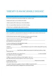 English Worksheet: Obesity is an Incurable Disease Comprehension Questions/Exam Practice