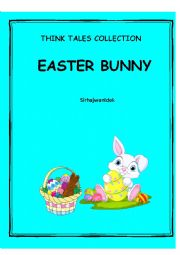 English Worksheet: Think Tales 3 ( The Easter Bunny)