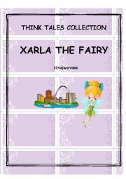 English Worksheet: Think Tales 5 (Xarla The Fairy )