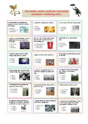 English Worksheet: The weather, weather conditions and weather equipment: Vocabulary Quiz!!