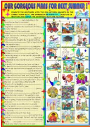 English Worksheet: Our gorgeous plans for next summer:be going to practice
